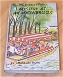 The Bobbsey Twins Mystery At Meadowbrook Book #7