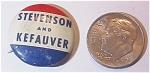 Antique Stevenson And Kefauver President Pin Pinback