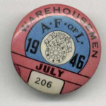 Afof L Warehousemen 206 Union Pin Button July 1946