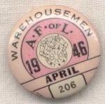 Afofl Warehousemen 206 Union Pin Button April 1946