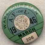 Afofl Warehousemen 206 Union Pin Button 1946 March