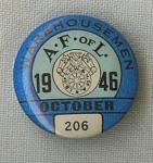 A Fof L Ware Housemen Union Pin October 1946