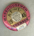 A Fof L Ware Housemen Union Pin December 1946