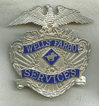 Wells Fargo Services Badge Pin.