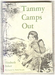 Tammy Camps Out
