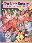 Ten Little Bunnies - Nurit Karlin
