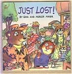 Just Lost - Little Critter - Mercer & Gina Mayer