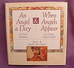 An Angel A Day & When Angels Appear Book