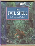The Evil Spell - Emily Arnold Mccully