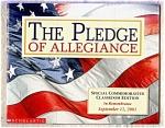 Pledge Of Allegiance 9 / 11 / 01 Commemorative
