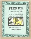Pierre, A Cautionary Tale - Sendak