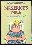 Mrs. Brice's Mice - Hoff - Weekly Reader