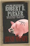 Hush Money - Robert B. Parker