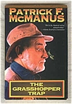 The Grasshopper Trap - Mcmanus
