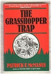 The Grasshopper Trap - Patrick F. Mcmanus
