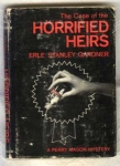 Horrified Heirs - Erle Stanley Gardner