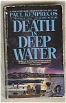Death In Deep Water - Paul Kemprecos