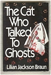 Cat Who Talked To Ghosts - Lillian Jackson Braun