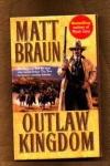 Outlaw Kingdom - Matt Braun