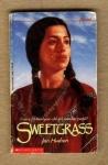 Sweetgrass - Hudson