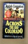 Across The Rio Colorado