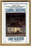 Leaving Cheyenne - Larry Mcmurtry