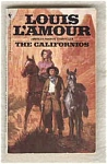 The Californios - Louis L'amour