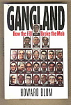 Gangland - How The Fbi Broke The Mob