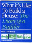 What It's Like To Build A House