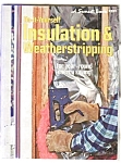 Sunset Do-it-yourself Insulation Weatherstrip