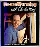 Housewarming With Charlie Wing