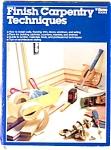 Finish Carpentry Techniques