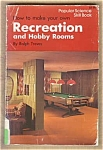 Recreation And Hobby Rooms