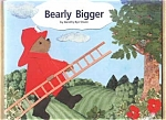 Bearly Bigger - Careers - Dorothy Bye Stowe Signed