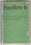 Foxfire 6 - Eliot Wigginton