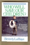 Who Will Save Our Children?