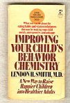 Improving Your Child's Behavior Chemistry