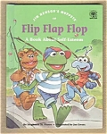 Flip Flap Flop - Self-esteem - Jim Hensen Muppets
