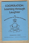 Cooperation: Learning Through Laughter