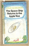 The Space Ship Returns To The Apple Tree