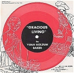 Gracious Living By Your Holsum Baker, Holsum Bread Cardboard Record