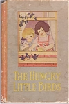 Hungry Little Birds By Samuel Lowe, With Illustrations By Florence Nosworthy