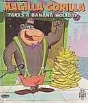 Magilla Gorilla Takes A Banana Holiday, Tell-a-tale Book, 1965, Hanna-barbera