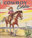 Cowboy Eddie, Elf Book, 1950, Rand Mcnally, Illust. Dorothy Grider