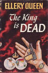 The King Is Dead By Ellery Queen, Hardcover Book With Dust Jacket
