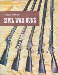 Civil War Guns, By William Edwards, Hardcover Book With Dust Jacket, 1978
