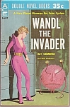 1961 Wandl The Invader And I Speak For Earth Double Sci-fi Paperback
