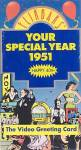 Your Special Year 1951, Newsreel Video Greeting Card, Vhs Video, Factory Sealed