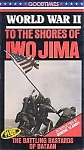 Wwii, To The Shores Of Iwo Jima & The Battling Bastards Of Bataan, Vhs Video