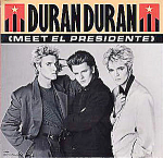 Duran Duran, Meet El Presidente 45rpm Record With Picture Sleeve & Poster